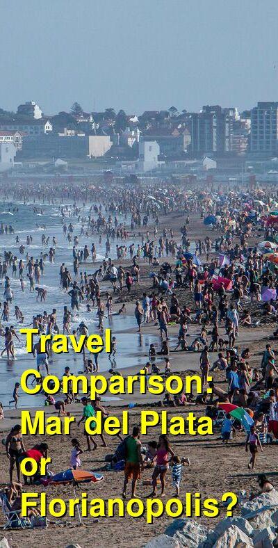 Mar del Plata vs. Florianopolis Travel Comparison