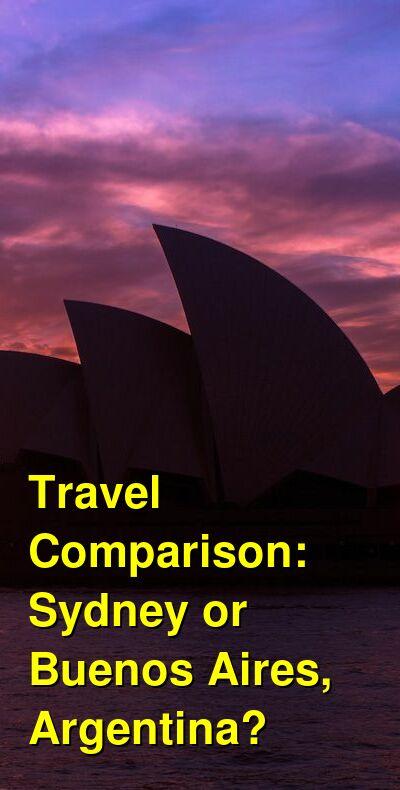 Sydney vs. Buenos Aires, Argentina Travel Comparison