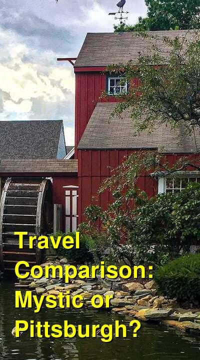 Mystic vs. Pittsburgh Travel Comparison