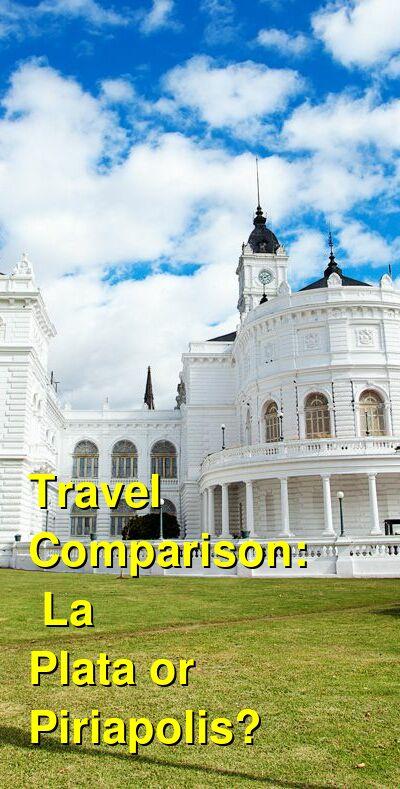 La Plata vs. Piriapolis Travel Comparison