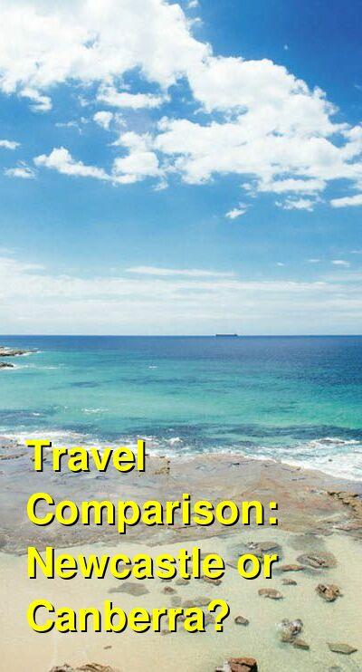 Newcastle vs. Canberra Travel Comparison
