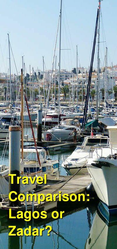 Lagos vs. Zadar Travel Comparison