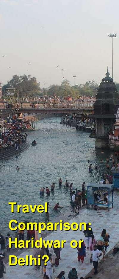 Haridwar vs. Delhi Travel Comparison