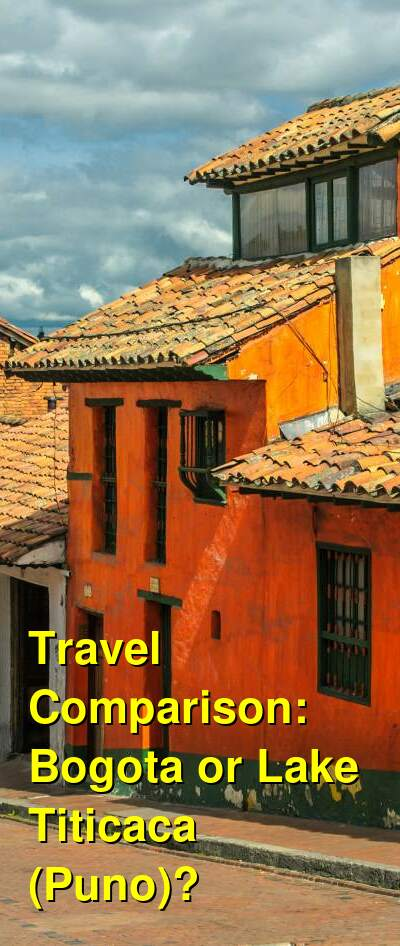 Bogota vs. Lake Titicaca (Puno) Travel Comparison