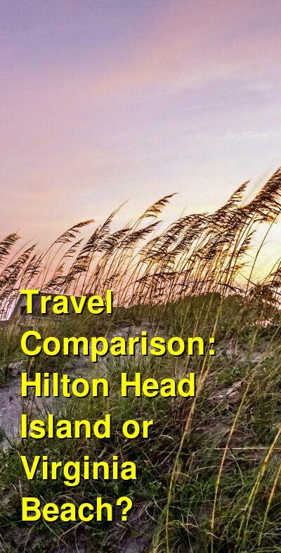 Hilton Head Island vs. Virginia Beach Travel Comparison