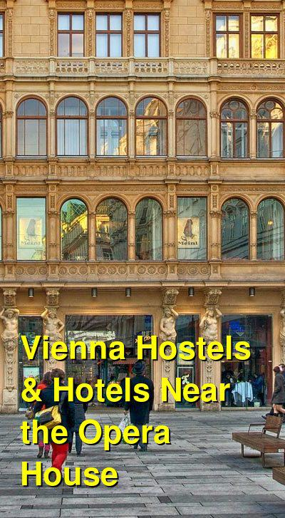 Vienna Hostels & Hotels Near the Opera House | Budget Your Trip
