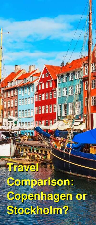 Copenhagen vs. Stockholm Travel Comparison