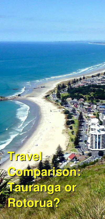Tauranga vs. Rotorua Travel Comparison