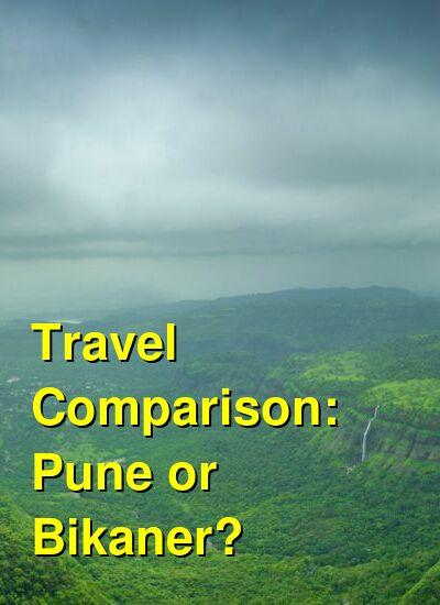 Pune vs. Bikaner Travel Comparison