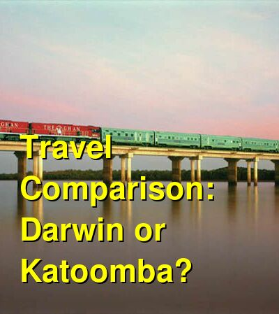 Darwin vs. Katoomba Travel Comparison