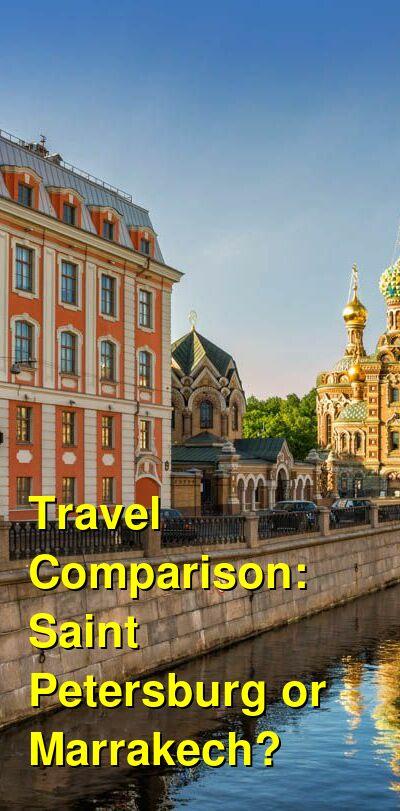 Saint Petersburg vs. Marrakech Travel Comparison