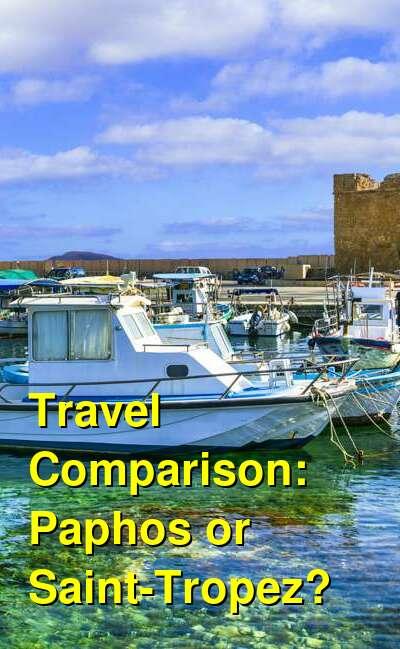 Paphos vs. Saint-Tropez Travel Comparison