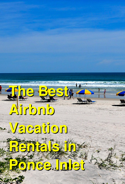 The Best Airbnb Vacation Rentals in Ponce Inlet | Budget Your Trip
