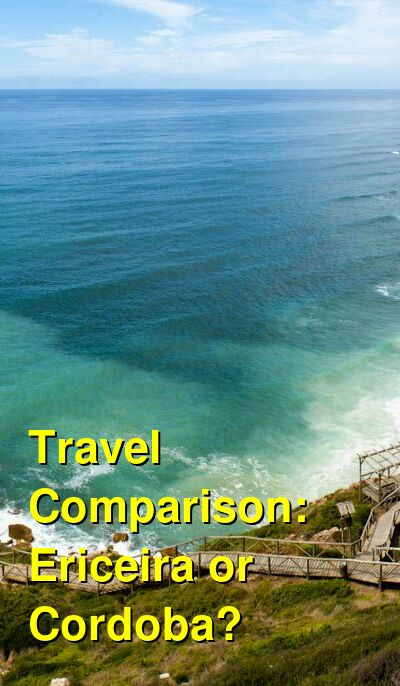 Ericeira vs. Cordoba Travel Comparison