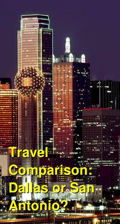 Dallas vs. San Antonio Travel Comparison