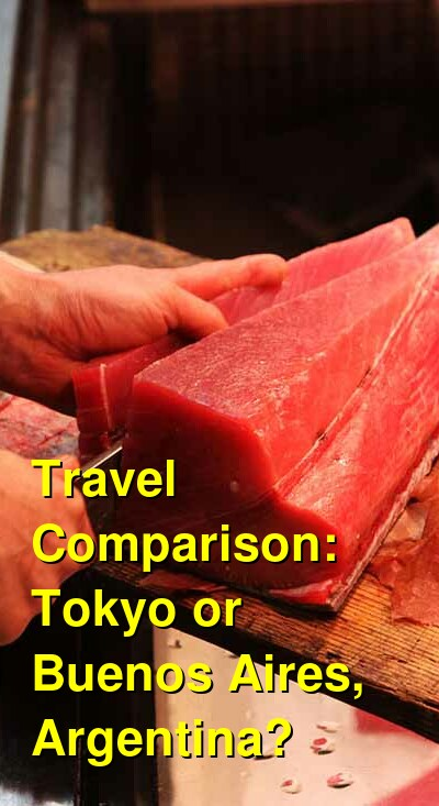 Tokyo vs. Buenos Aires, Argentina Travel Comparison
