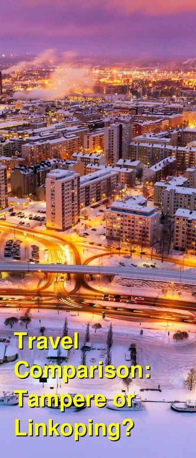 Tampere vs. Linkoping Travel Comparison
