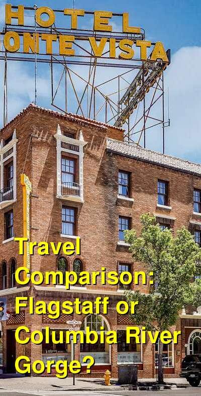 Flagstaff vs. Columbia River Gorge Travel Comparison