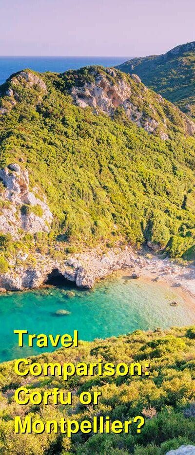 Corfu vs. Montpellier Travel Comparison