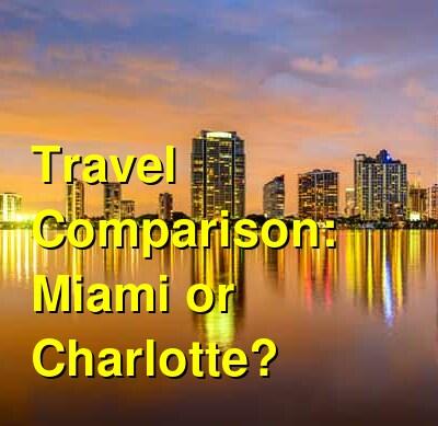 Miami vs. Charlotte Travel Comparison