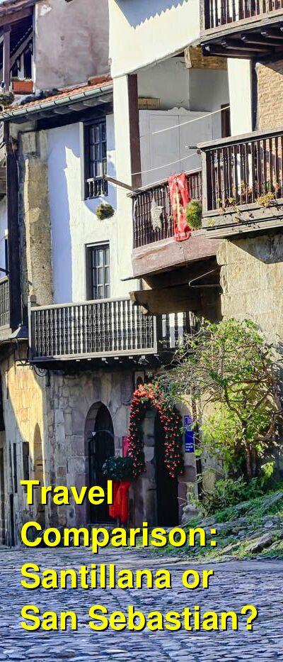 Santillana vs. San Sebastian Travel Comparison