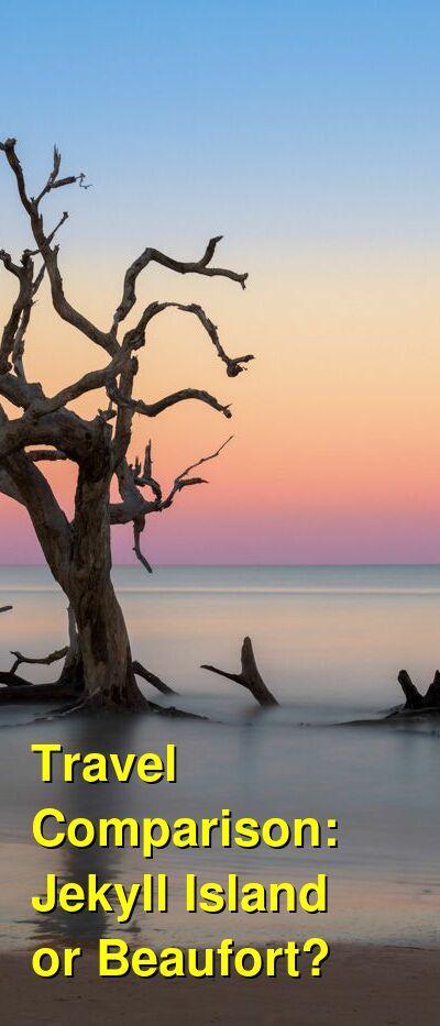 Jekyll Island vs. Beaufort Travel Comparison
