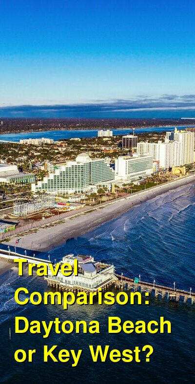 Daytona Beach vs. Key West Travel Comparison