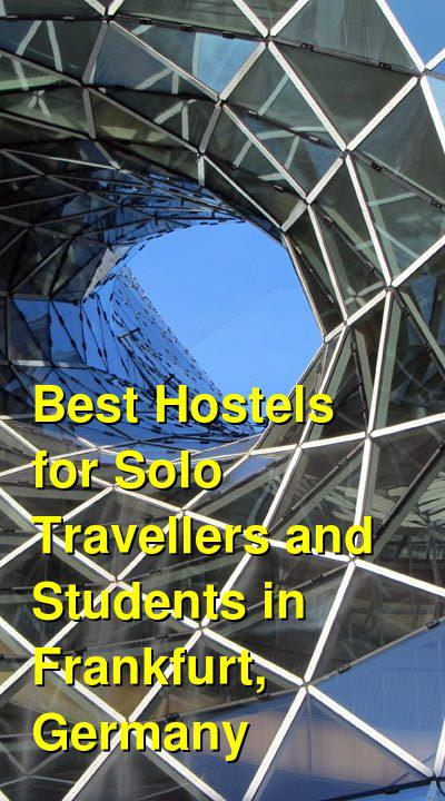 Best Hostels for Solo Travellers and Students in Frankfurt, Germany | Budget Your Trip