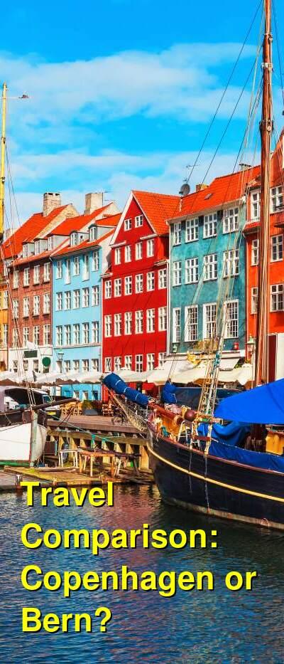 Copenhagen vs. Bern Travel Comparison