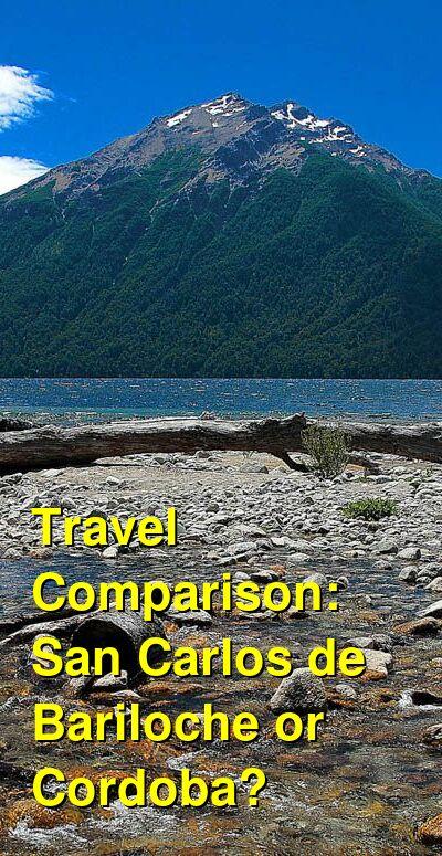 San Carlos de Bariloche vs. Cordoba Travel Comparison