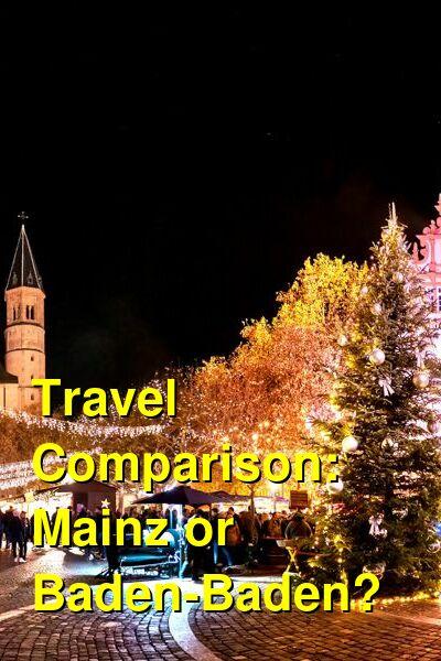 Mainz vs. Baden-Baden Travel Comparison