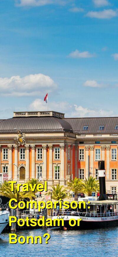 Potsdam vs. Bonn Travel Comparison
