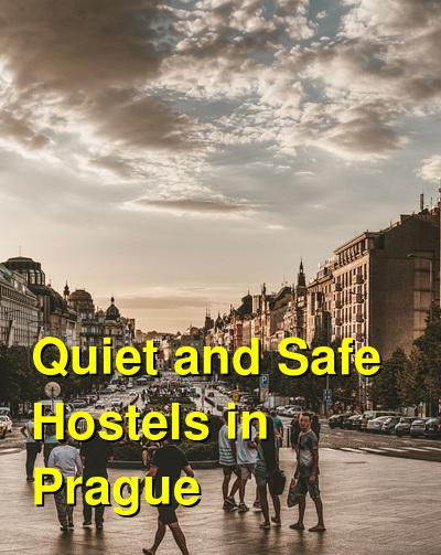 Quiet and Safe Hostels in Prague | Budget Your Trip