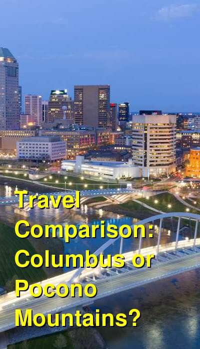 Columbus vs. Pocono Mountains Travel Comparison