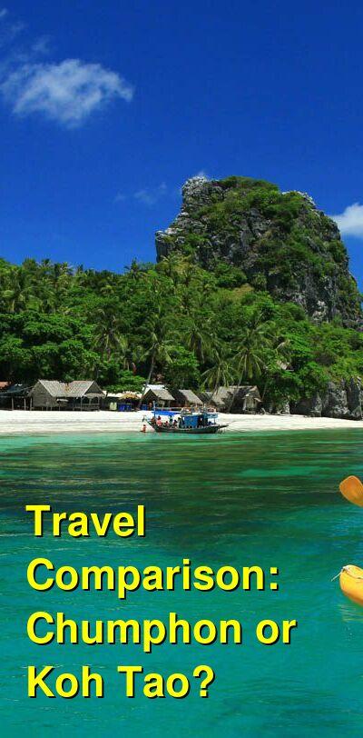 Chumphon vs. Koh Tao Travel Comparison