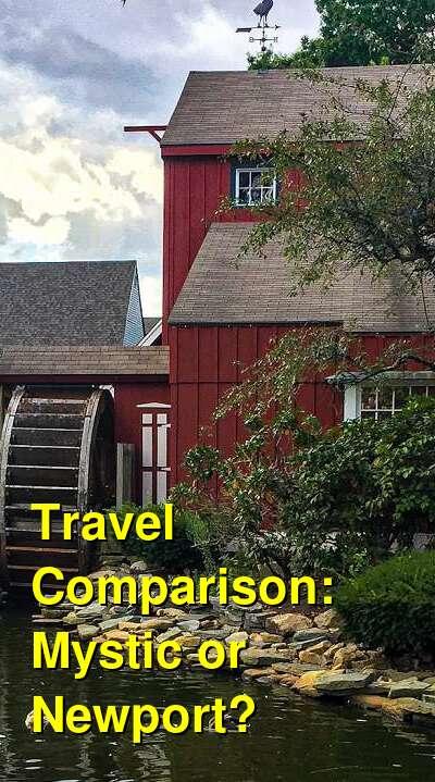 Mystic vs. Newport Travel Comparison