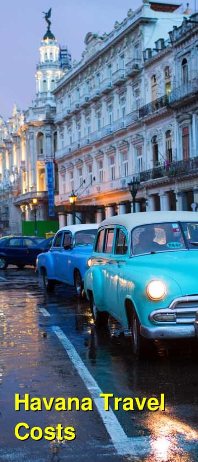 Havana Travel Cost - Average Price of a Vacation to Havana: Food & Meal Budget, Daily & Weekly Expenses | BudgetYourTrip.com