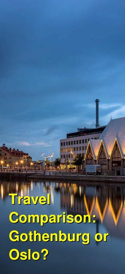 Gothenburg vs. Oslo Travel Comparison