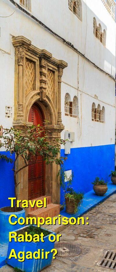 Rabat vs. Agadir Travel Comparison