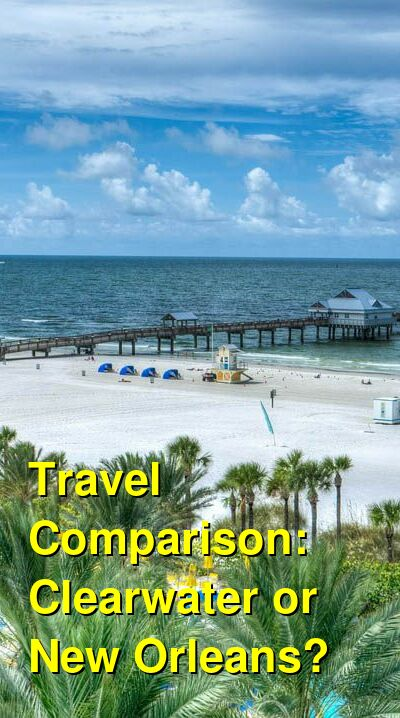 Clearwater vs. New Orleans Travel Comparison