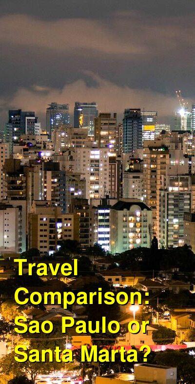 Sao Paulo vs. Santa Marta Travel Comparison