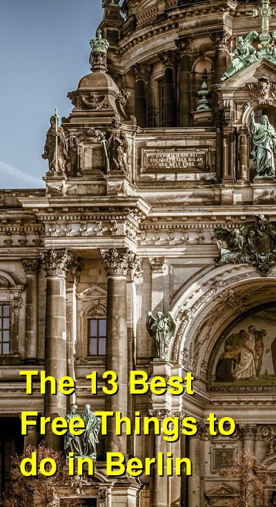 The 13 Best Free Things to do in Berlin | Budget Your Trip