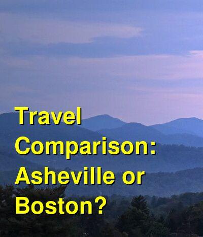 Asheville vs. Boston Travel Comparison