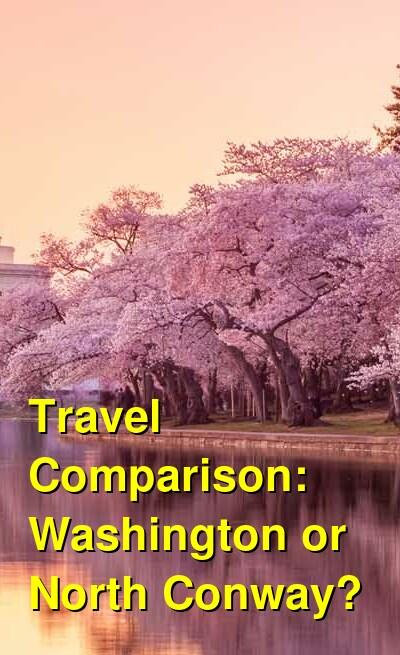 Washington vs. North Conway Travel Comparison