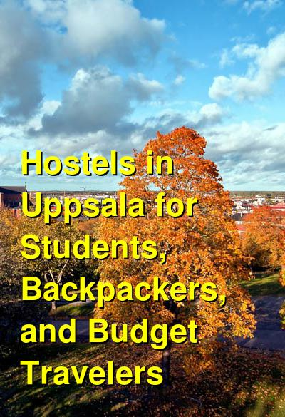 Hostels in Uppsala for Students, Backpackers, and Budget Travelers | Budget Your Trip