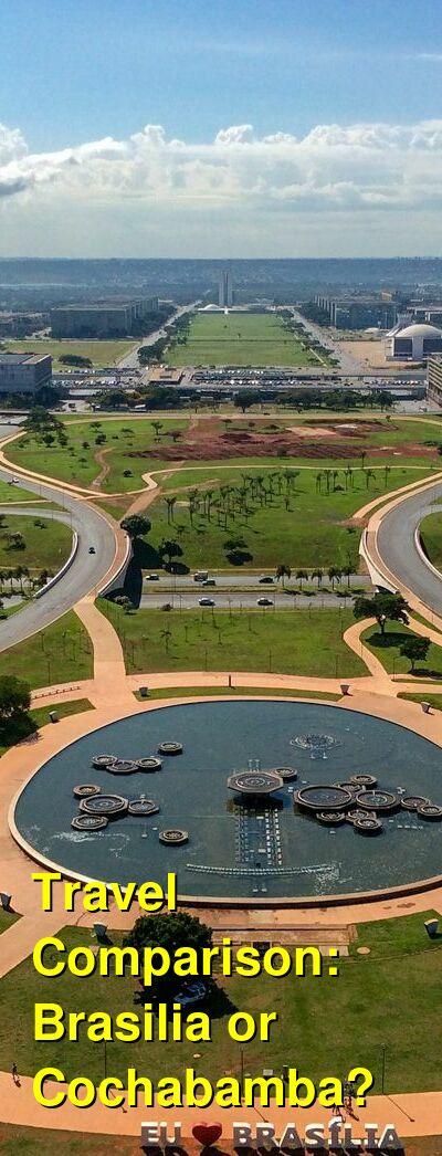 Brasilia vs. Cochabamba Travel Comparison