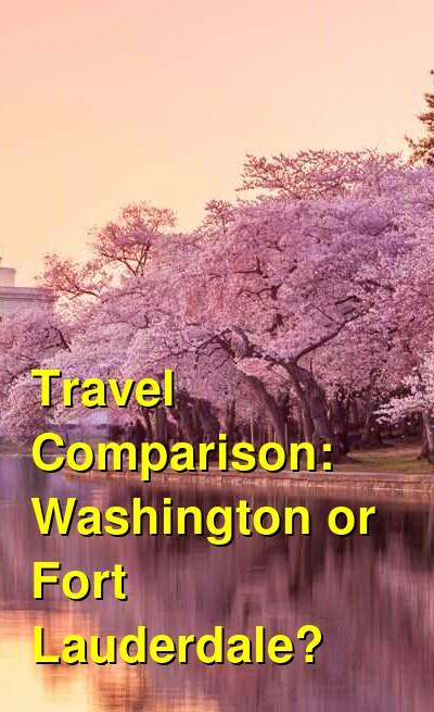 Washington vs. Fort Lauderdale Travel Comparison