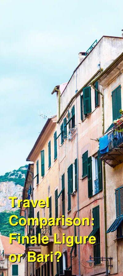 Finale Ligure vs. Bari Travel Comparison