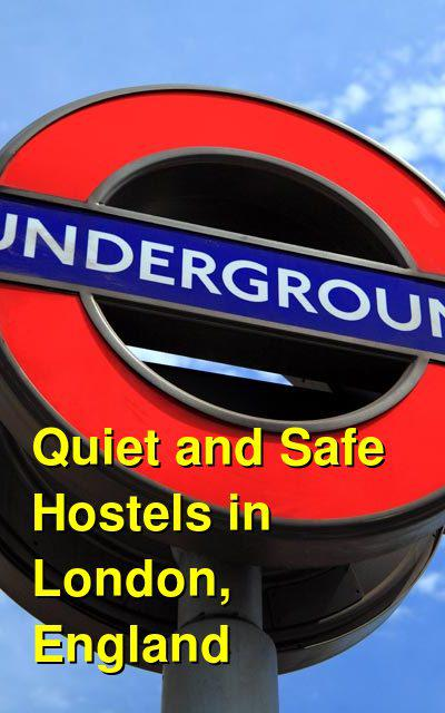 Quiet and Safe Hostels in London, England | Budget Your Trip