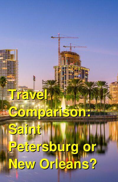 Saint Petersburg vs. New Orleans Travel Comparison